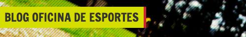 Blog do Oficina de Esporte